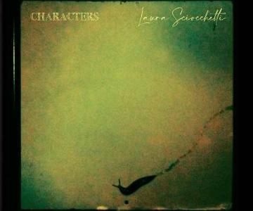 Characters, il nuovo album di Laura Sciocchetti