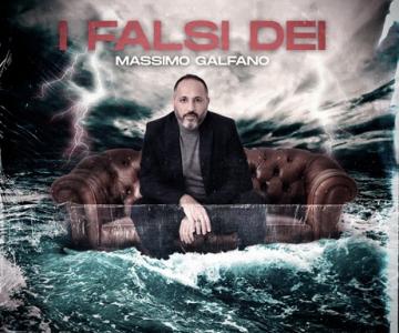 I FALSI DEI - MASSIMO GALFANO